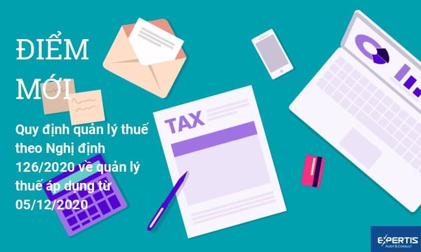 Điểm mới Nghị định 126/2020/NĐ-CP về quản lý thuế